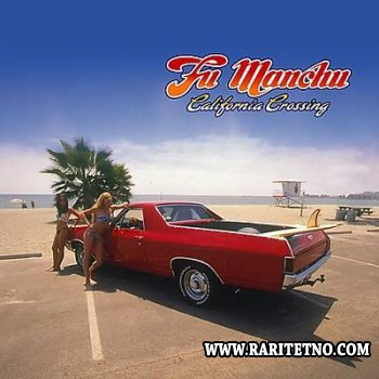 Fu Manchu - California Crossing 2002