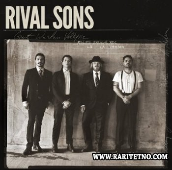 Rival Sons - Great Western Valkyrie (Deluxe Edition) 2014
