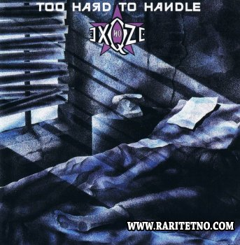 No Exqze - Too Hard To Handle 1988
