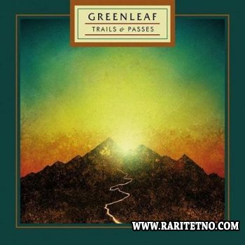 Greenleaf - Trails And Passes 2014
