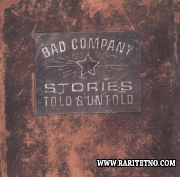 Bad Company - Stories Told & Untold 1996