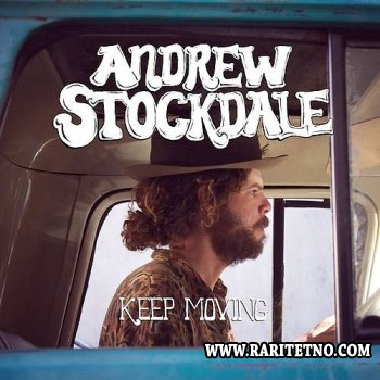 Andrew Stockdale - Keep Moving 2013