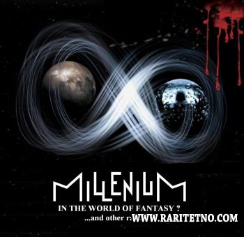 MILLENIUM - In the World of Fantasy?... and other rarities 2014