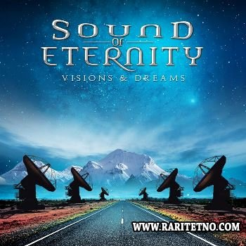 Sound Of Eternity - Visions & Dreams 2014