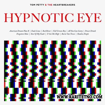 Tom Petty & The Heartbreakers - Hypnotic Eye 2014
