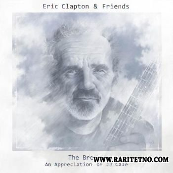 ERIC CLAPTON & FRIENDS - The Breeze An Appreciation of J.J.Cale 2014