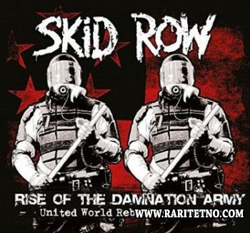 SKID ROW - 'Rise of the Damnation Army' United World Rebellion: Chapter Two