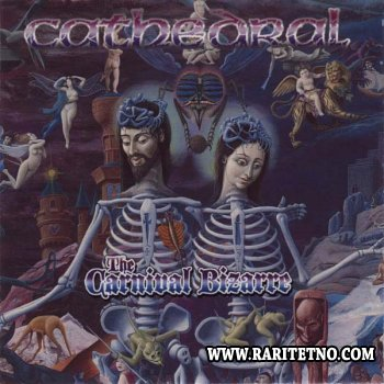 Cathedral - The Carnival Bizarre 1995