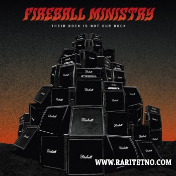 Fireball Ministry - Their Rock Is Not Our Rock 2005