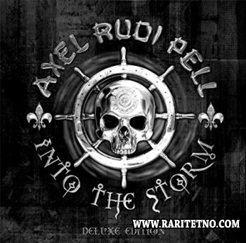 Axel Rudi Pell - Into The Storm (Deluxe Edition)
