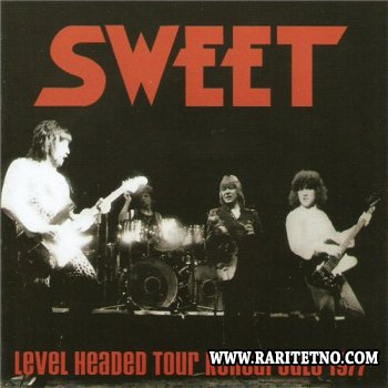 Sweet - Level Headed Tour Rehearsals 1977 (2014)