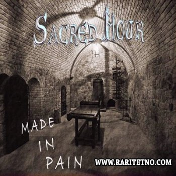 Sacred Hour - Made in pain 2014