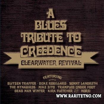 VA - A Blues Tribute To Creedence Clearwater Revival 2014