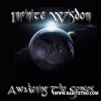 Infinite Wisdom - Awakening The Senses 2014