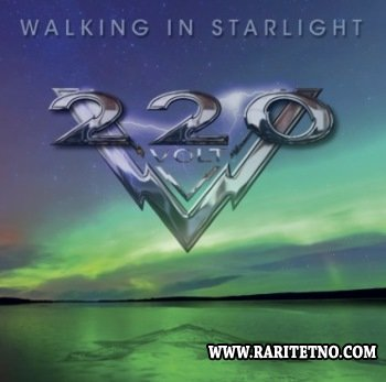 220 Volt - Walking In Starlight