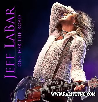 Jeff LaBar (Cinderella) - One For The Road