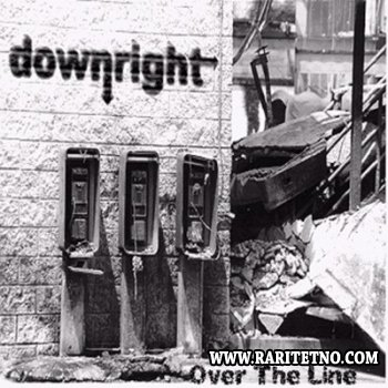 Downright - Over The Line 2001
