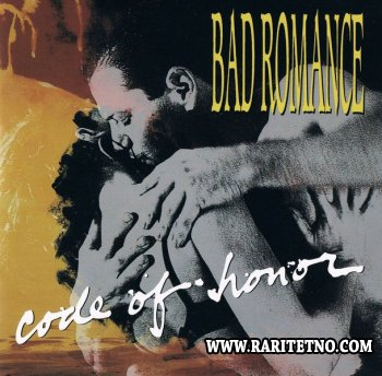 Bad Romance - Code Of Honor 1991