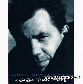 Daryl Braithwaite - Higher Than Hope 1991