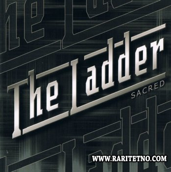 The Ladder - Sacred 2007
