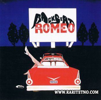 BACKSEAT ROMEO - BACKSEAT ROMEO 1993