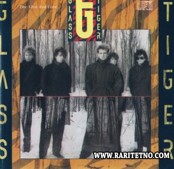 GLASS TIGER - THE THIN RED LINE 1986