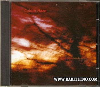 Colour Haze - Ewige Blumenkraft 2001 [2014]
