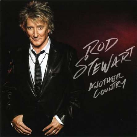 Rod Stewart - Another Country (Deluxe Edition) 2015 (lossless)