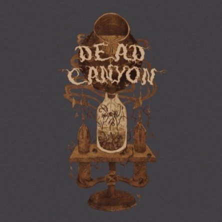 Dead Canyon - The Lonesome Company 2013