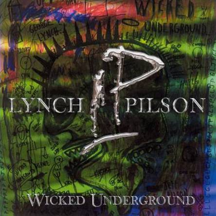 Lynch & Pilson - Wicked Underground 2003