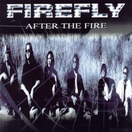 Firefly - After The Fire 2000