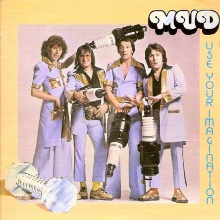 Mud - Use Your Imagination 1975