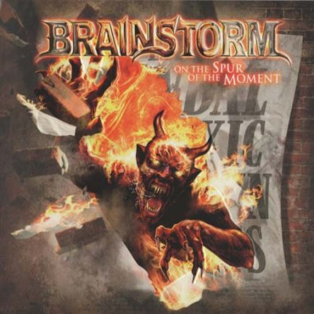 Brainstorm - On The Spur Of The Moment 2011