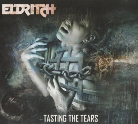 Eldritch - Tasting the Tears (Limited Edition) (Lossless)2014