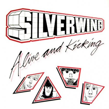 Silverwing - Alive and Kicking 1983