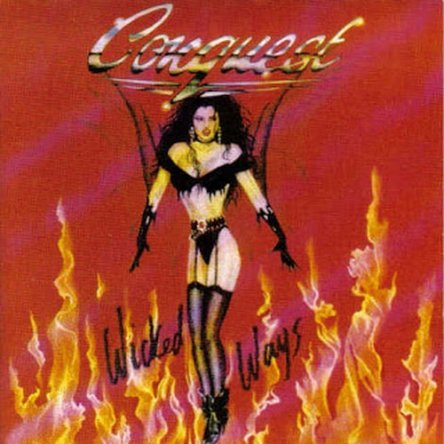 Conquest - Wicked Ways 1993