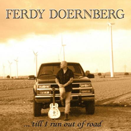 Ferdy Doernberg - …'Till I Run Out Of Road 2006