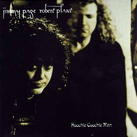 Jimmy Page & Robert Plant - Hoochie Coochie Man 1994 (lossless)