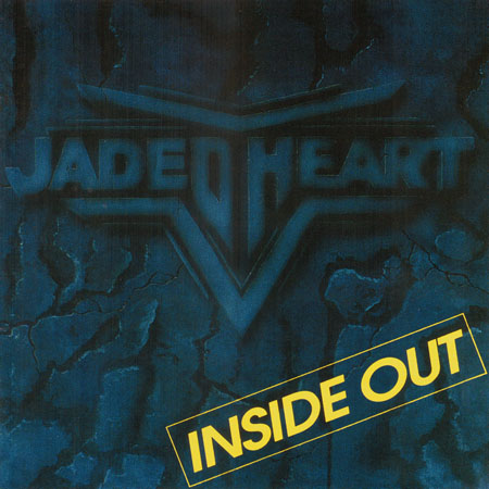 Jaded Heart - Inside Out 1994