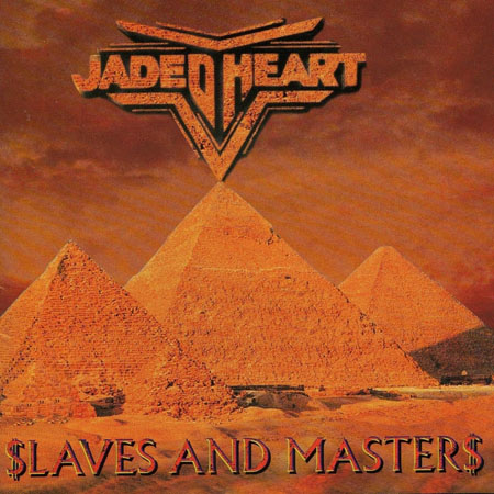 Jaded Heart - Slaves And Masters 1996