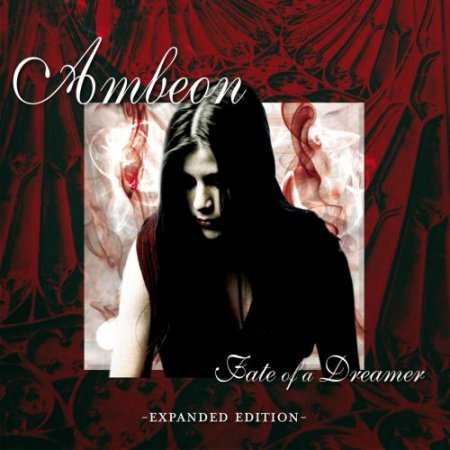 Ambeon - Fate Of A Dreamer (2 CD) (Expanded Edition) 2001 (2012)