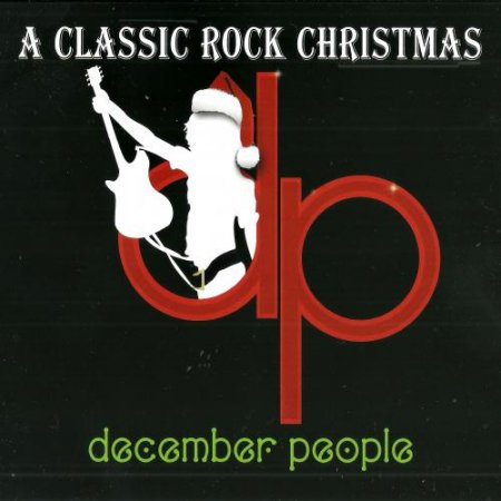 December People - A Classic Rock Christmas 2015