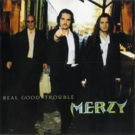 Merzy - Real Good Trouble 1996
