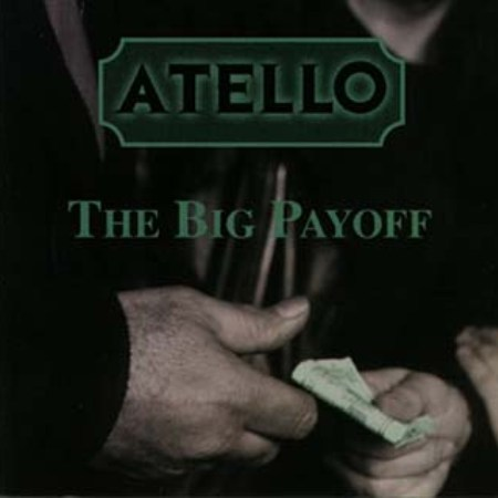 Atello - The Big Payoff 1999