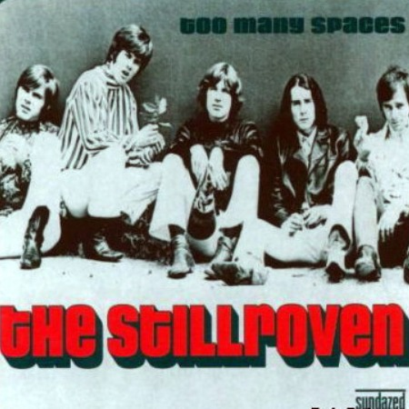 The Stillroven - Too Many Spaces 1968