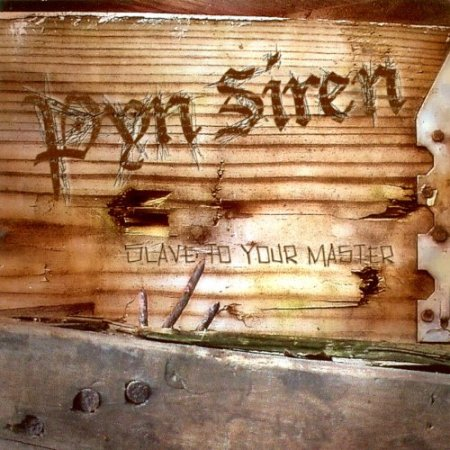 Pyn Siren - Slave To Your Master 2003