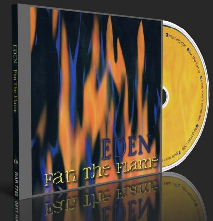 EDEN - FAN THE FLAME 1994 (2003) (Lossless + MP3)