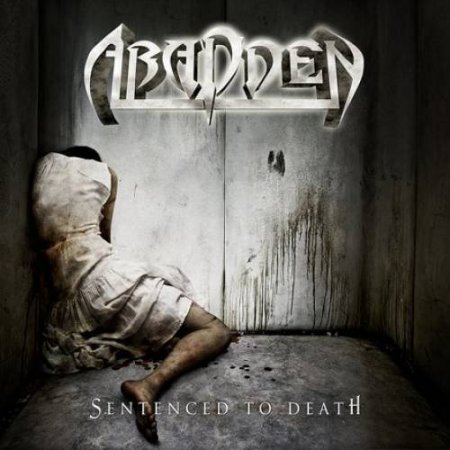 Abadden - Sentenced To Death 2010