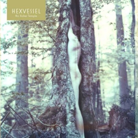 Hexvessel - No Holier Temple 2012