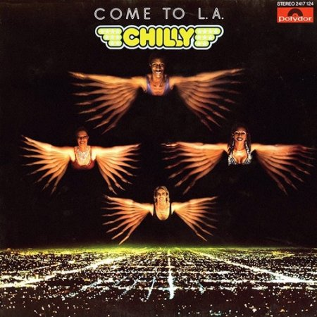 Chilly - Come To L.A. (Remastered) 1979 (2008)